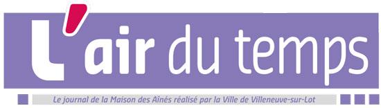 l'Air du Temps, le journal de la Maison des Aînés de Villeneuve-sur-Lot