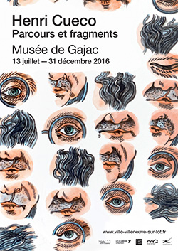 Exposition Henri Cueco au Musée de Gajac de Villeneuve-sur-Lot du 13 juillet au 31 décembre 2016