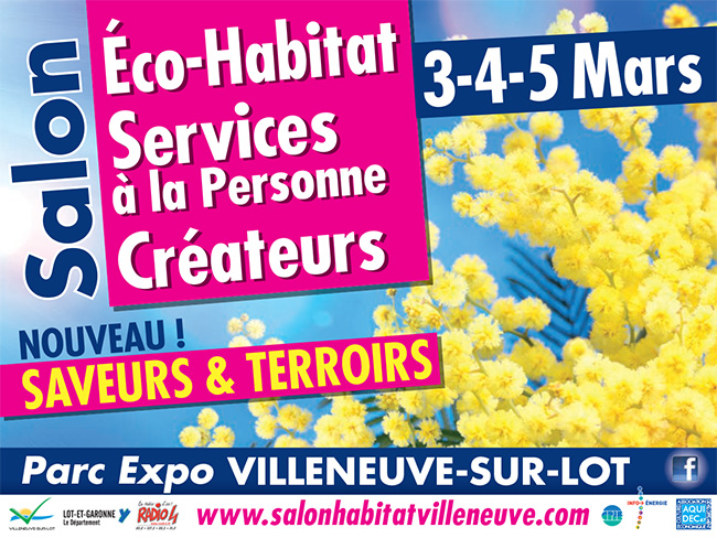 Salon de lÂ'Habitat du 3 au 5 mars 2017 à Villeneuve-sur-Lot
