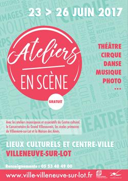 Ateliers en scène à Villeneuve-sur-Lot
