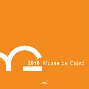 Musée de Gajac à Villeneuve-sur-Lot - saison 2018