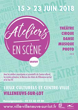 Ateliers en scène à Villeneuve sur Lot - Juin 2018