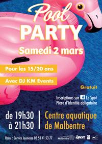 Pool Party le 2 mars 2019 à Malbentre