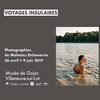 """Maitetxu Etcheverria - """"Voyages insulaires"""""""